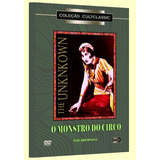 Dvd Monstro Do Circo The Unknown Tod Browning Cult Classic