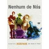 Dvd Nenhum De Nos Contos Acusticos De Agua E Fogo