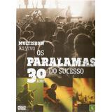 Dvd Os Paralamas Do Sucesso   30 Anos