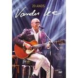 Dvd Vander Lee   20 Anos