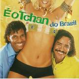 E O Tchan Do Brasil   2cds Iguais Nacional Lacrado Promoção