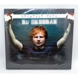 Ed Sheeran   Greatest Hits   Duplo   Importado