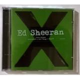 Ed Sheeran   X