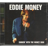 Eddie Money Shakin With Money Man 97 Rock Cd ex ex   us