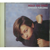 Edward Furlong Cd Hold On Tight Importado