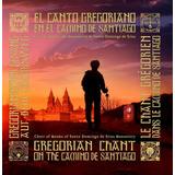 El Canto Gregoriano   En El Camino De Santiago   2 Cds