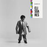 Eli Soares   Memórias