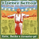 Eliezer Setton   Ventos Do Nordeste