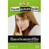 Elisa Et Le Secret D elio A1   Livre   Cd Audio