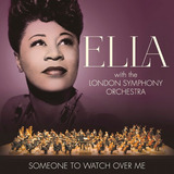 Ella Fitzgerald With London Symphony Orchestra   Someone Cd