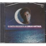 Emilio Santiago   Cd O Canto Crescente   1979   Lacrado