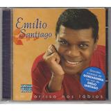 Emilio Santiago   Cd Um Sorriso Nos Lábios   Lacrado