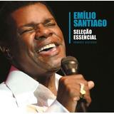 Emílio Santiago   Seleção Essencial   Grandes Sucessos