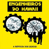 Engenheiros Do Hawaii A Revolta Dos Dândis   Cd Rock