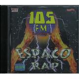 Espaço Rap Cd 105 Fm É Só Alegria