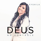 Eyshila   Deus No Controle   Digipack