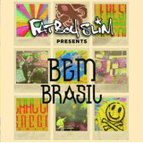 Fatboy Slim Presents Bem Brasil   2 Cds