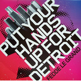 Fedde Le Grand   Put Your Hands Up For Detroit