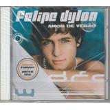 Felipe Dylon   Cd Amor De Verão   2004   Lacrado