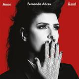 Fernanda Abreu   Amor Geral