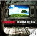Fernandinho   Cd   Uma Nova História     Original