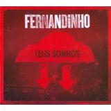 Fernandinho Teus Sonhos   Cd Gospel