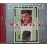 Flavio Venturini Cd Identidade