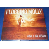 Flogging Molly   Within A Mile Of Home Importado