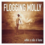 Flogging Molly within A Mile Of Home Cd Import