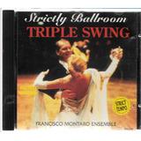 Francisco Montanaro Ensemble Strictly Ballroom   Cd E1