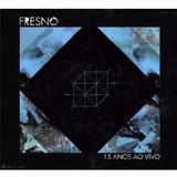 Fresno 15 Anos Ao Vivo Cd Duplo Original Lacrado Deluxe