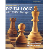 Fundamentals Of Digital Logic With Vhdl Design   With Cd Rom