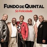 Fundo De Quintal Só Felicidade   Cd Samba