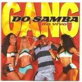Gang Do Samba Ao Vivo