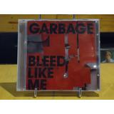 Garbage Cd Bleed Like Me