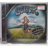 Geiser Felicidade Cd Original