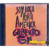 Gilberto Gil 1987 Soy Loco Por Ti América Cd