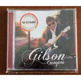 Gilson Campos   Na Estrada