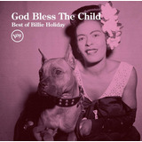 God Bless The Child   Best Of Billie Holiday