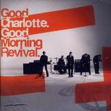 Good Charlotte   Cd   Good Morning Revival  Pop Punk   Rock