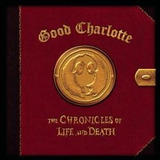 Good Charlotte   The Chronicles Of Life And Death