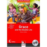Grace And The Double Life   With Cd   Elementary