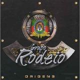 Grupo Rodeio   Origens   Cd