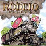 Grupo Rodeio   Trilhando O Rio Grande
