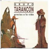 Grupo Tarancon    Gracias A La Vida     Cd   Ouvir