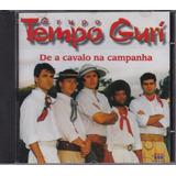 Grupo Tempo Guri   Cd De A Cavalo Na Campanha   1998