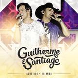 Guilherme E Santiago Acústico 20 Anos   2 Cds Sertanejo