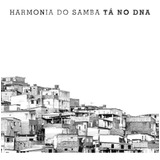Harmonia Do Samba   Tá No Dna   Digipack