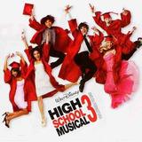 High School Musical 3   Ano Da Formatura   Trilha Sonora