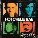 Hot Chelle Rae   Whatever   Cd Lacrado